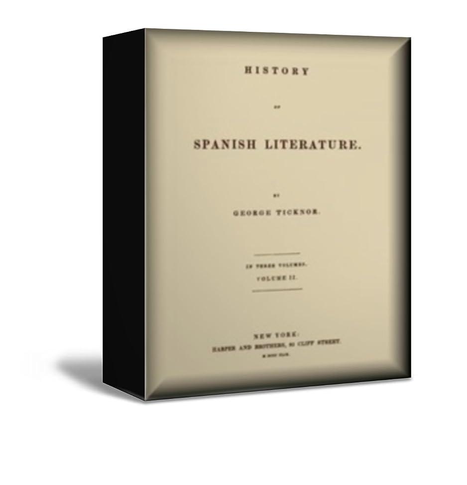 フォローくちばしそうHistory of Spanish Literature, vol. 2 (of 3) (English Edition)