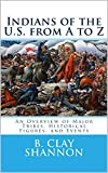 Indians of the U.S.  from A to Z: An Overview of Major Tribes, Historical Figures, and Events (Engli...