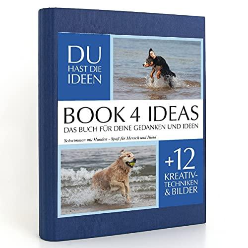 BOOK 4 IDEAS classic | Schwimmen mit Hunden - Spaß für Mensch und Hund, Eintragbuch mit Bildern