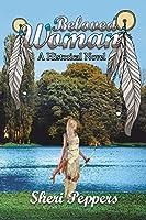 Beloved Woman: A Historical Novel