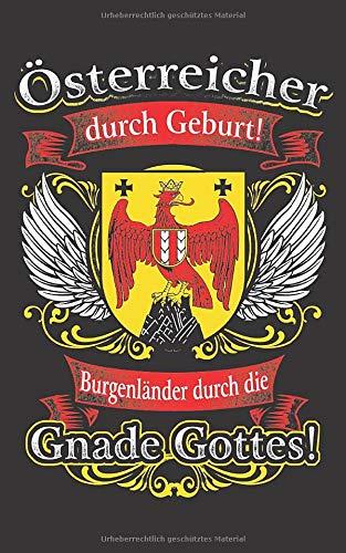 Gnade Gottes Burgenland: Notizbuch / Notizblock - 100 Seiten - liniert