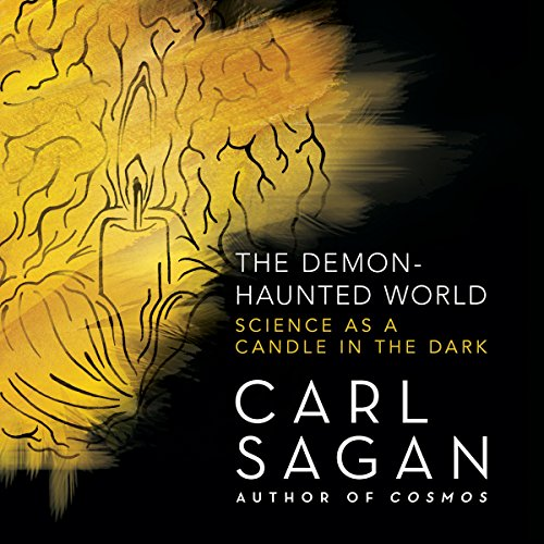 The Demon-Haunted World     Science as a Candle in the Dark              Written by:                                                                                                                                 Carl Sagan                               Narrated by:                                                                                                                                 Cary Elwes,                                                                                        Seth MacFarlane                      Length: 17 hrs and 23 mins     44 ratings     Overall 4.5