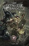 Der gefallene Barde: Ein Fantasy-LitRPG-Roman (World of Chains 2)