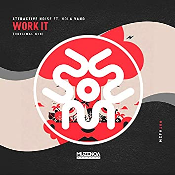Work It (feat. Hola Vano)