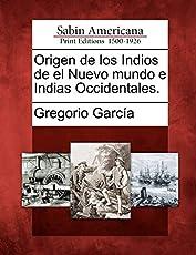 Image of Origen de los Indios de. Brand catalog list of Gale Sabin Americana.