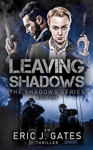 Book: Leaving Shadows by Eric J. Gates