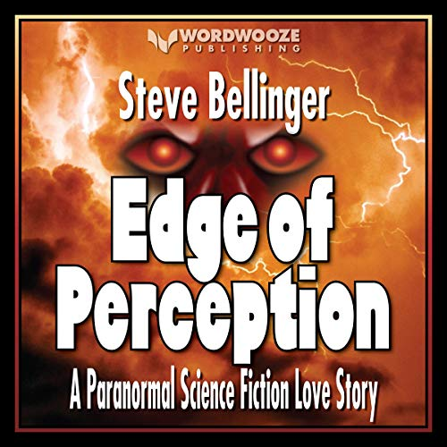 Edge of Perception: A Paranormal Science Fiction Love Story cover art