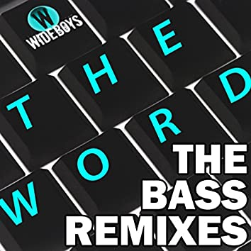 The Word (The Bass Remixes)
