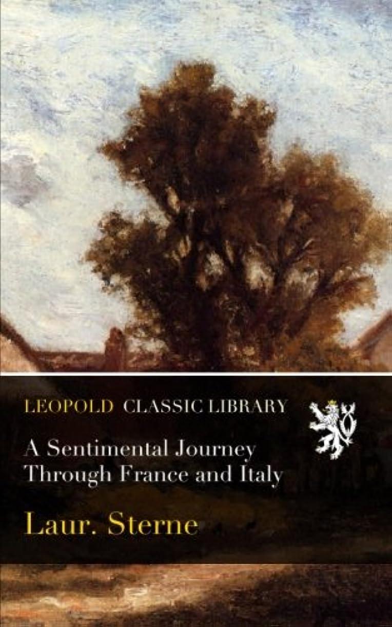 最後にお嬢知っているに立ち寄るA Sentimental Journey Through France and Italy