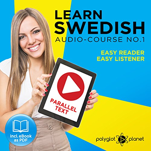 Couverture de Learn Swedish Easy Reader - Easy Listener - Parallel Text - Swedish Audio Course No. 1