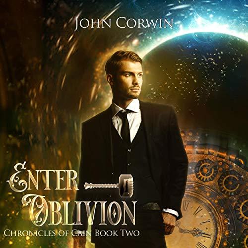 Enter Oblivion: Epic Audiobook By John Corwin cover art