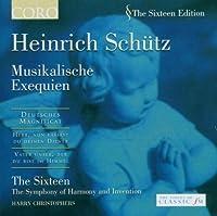 Musikalische Exequien by HEINRICH SCHUTZ (2006-05-09)