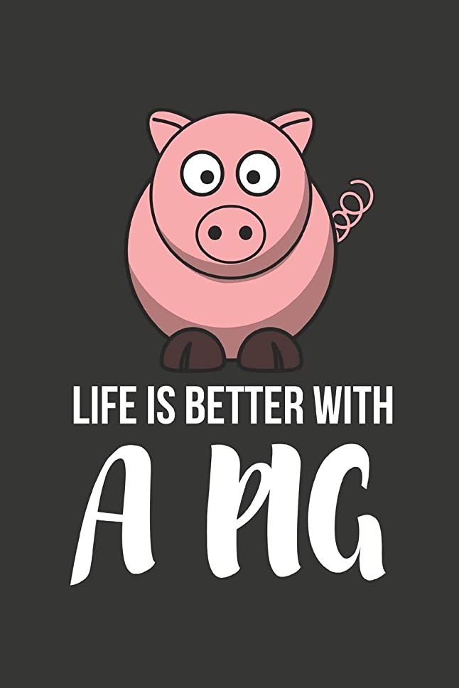 方法論不良今日Life Is Better With A Pig: Cute Funny Pig Gifts - Diary / Notebook 6