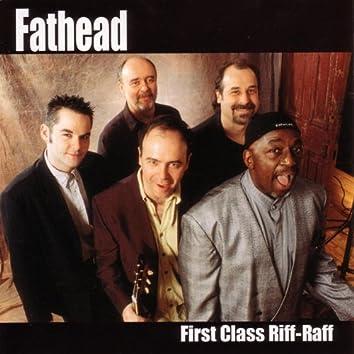 First Class Riff-Raff