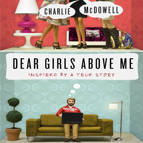 Dear Girls Above Me audiobook cover art