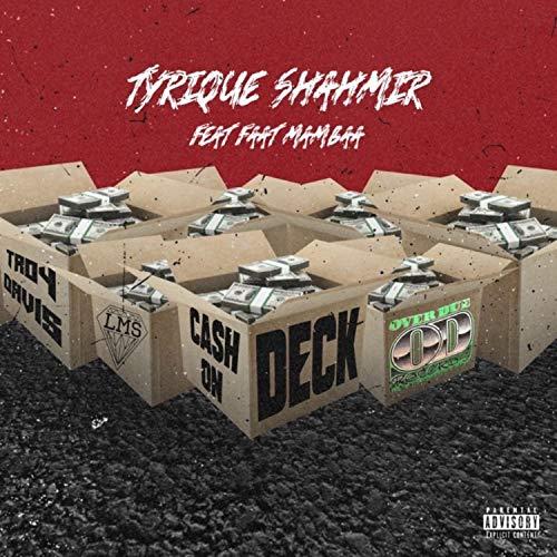Ca$h On Deck [Explicit]