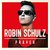 Prayer by Robin Schulz