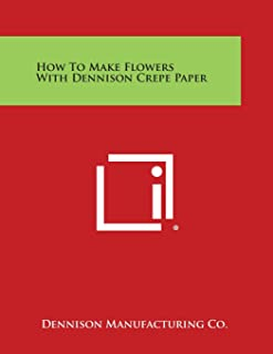 How to Make Flowers with Dennison Crepe Paper