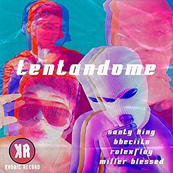 Tentandome(MaikolSVKronick-Records,Rolexflaiy,BBcito,santiking)