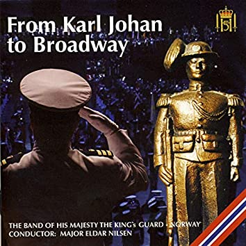 From Karl Johan to Broadway