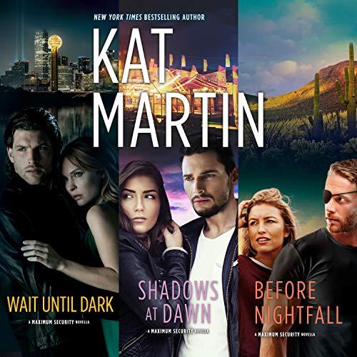 Wait Until Dark & Shadows at Dawn & Before Nightfall: Maximum Security