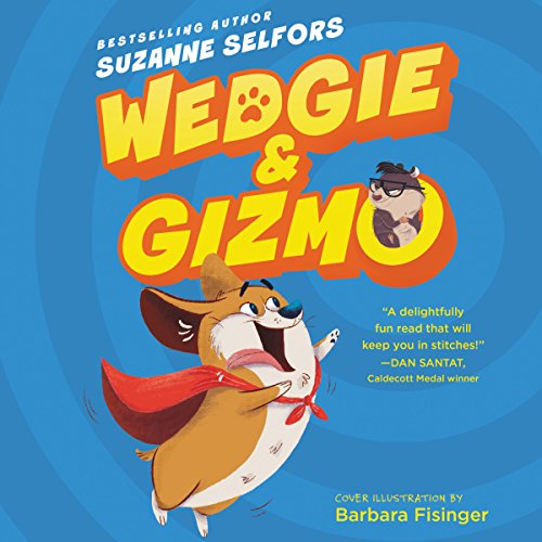 Wedgie & Gizmo audiobook cover art
