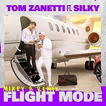 Flight Mode (feat. Silky) [Mikey B Remix]