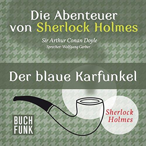Der blaue Karfunkel (Die Abenteuer von Sherlock Holmes) Titelbild