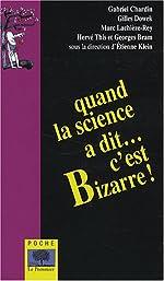 Quand la science a dit... c'est bizarre ! d'Étienne Klein