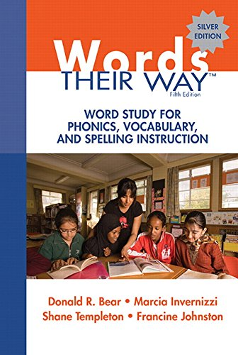 Words Their Way: Word Study for Phonics, Vocabulary, and...