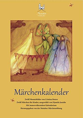 Märchenkalender: Zwölf Märchen für Kinder