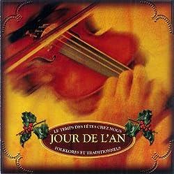 Jour De L'an (Folklores Et Traditionnels) by Mme Bolduc (2010-10-12)