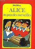Alice au pays des merveilles (Le Jardin des rêves) - Édi-Monde - 01/01/1982