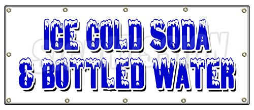 """48""""x120"""" ICE Cold SODA & Bottled Water Banner Sign iced Fountain Drinks pop h2o"""