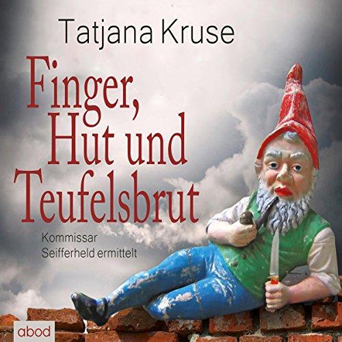 Finger, Hut und Teufelsbrut cover art