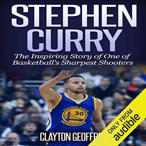 Stephen Curry Audiobook By Clayton Geoffreys cover art