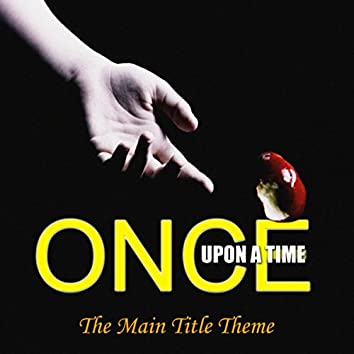 Once Upon A Time TV Theme (Original Motion Picture Soundtrack)