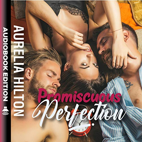 Promiscuous Perfection audiobook cover art