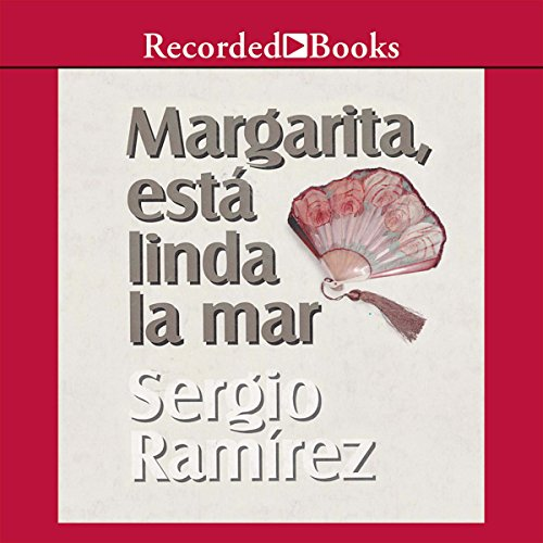 Margarita, Esta Linda la Mar (Texto Completo) [Margarita, How Beautiful the Sea] audiobook cover art