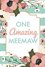 One Amazing MeeMaw (6x9 Journal): Green Stripe Pink Flowers, Lightly Lined, 120 Pages, Perfect for Notes, Journaling, Mother's Day and Christmas