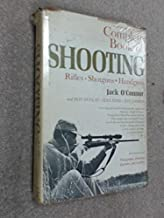 Complete book of rifles and shotguns,: With a seven-lesson rifle shooting course