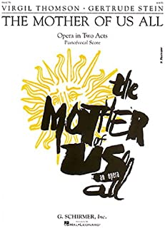 The Mother of Us All: Vocal Score