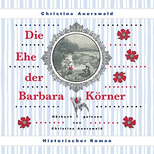 Die Ehe der Barbara Körner Titelbild