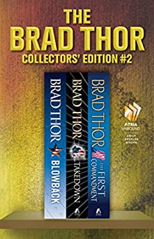 Brad Thor Collectors' Edition #2: Blowback, Takedown, The First Commandment (The Scot Harvath Series) by [Brad Thor]