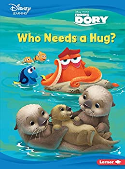 Who Needs a Hug?  A Finding Dory Story  Disney Learning Everyday Stories  Finding Dory