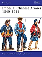 Imperial Chinese Armies 1840-1911 (Men-at-Arms)