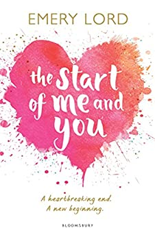 The Start of Me and You by [Emery Lord]