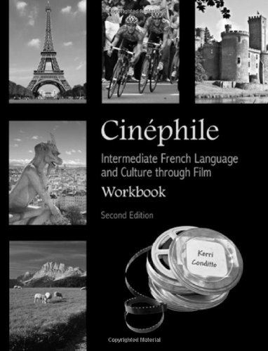 Cinéphile Workbook: Intermediate French Language and...