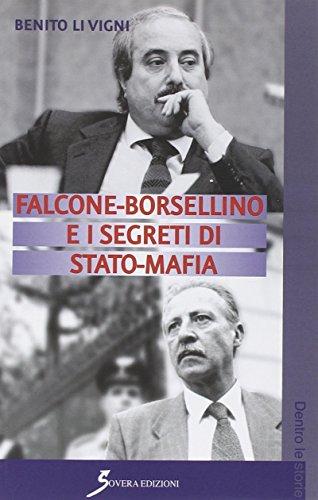 Falcone-Borsellino e i segreti di Stato-mafia