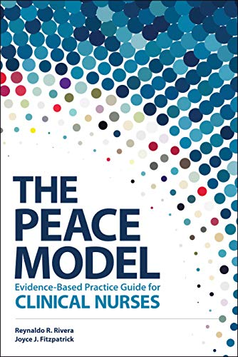 The PEACE Model Evidence-Based Practice Guide for Clinical Nurses
